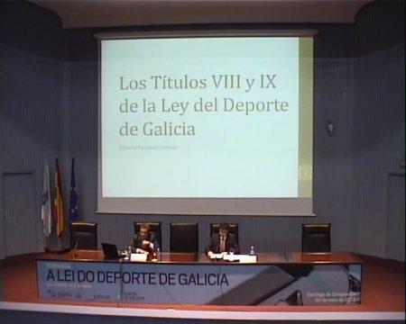 A protección da saúde do deportista e a loita contra as condutas contrarias á boa orde deportiva - Xornada sobre a Lei 3/2012, do 2 de abril, do deporte de Galicia